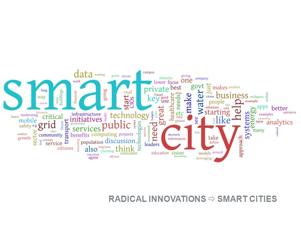 RADICAL INNOVATIONS  SMART CITIES
