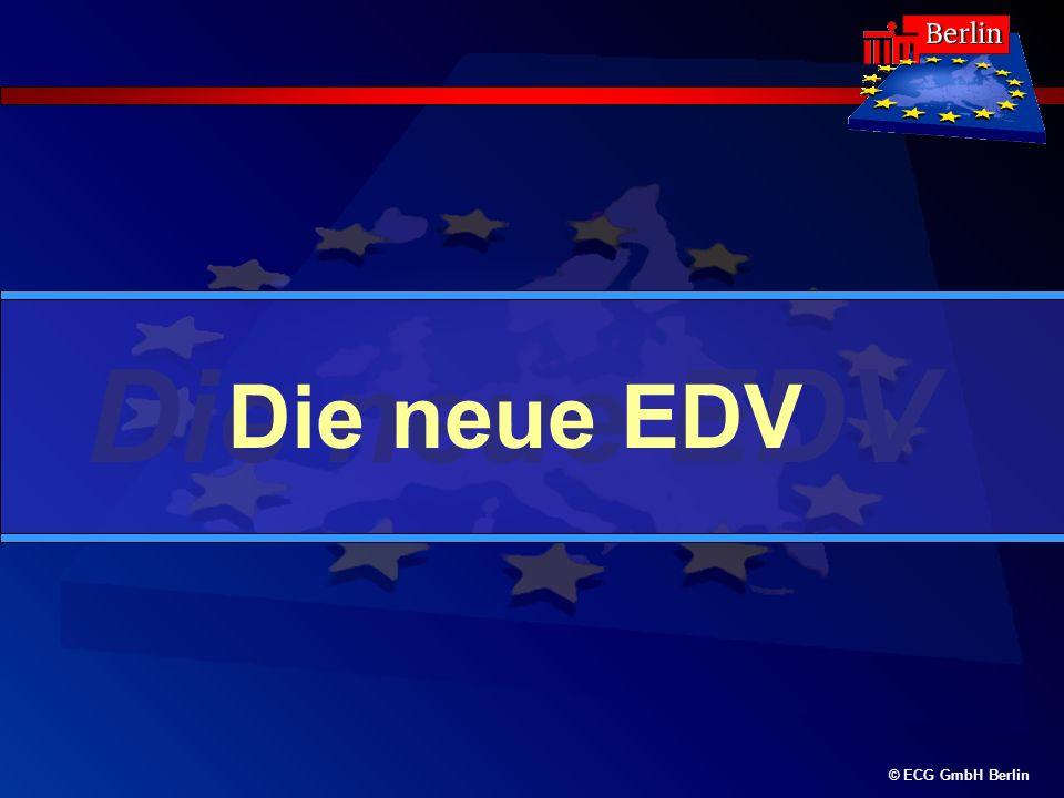 Die neue EDV © ECG GmbH Berlin