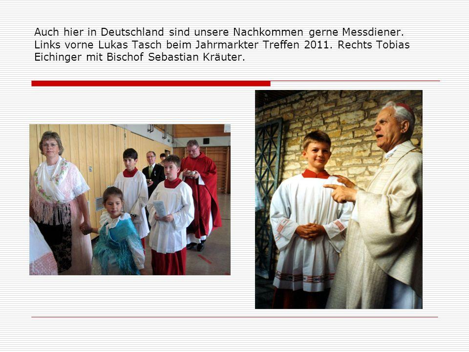 Auch hier in Deutschland sind unsere Nachkommen gerne Messdiener