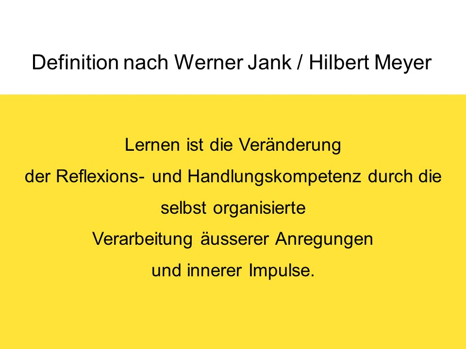 Definition nach Werner Jank / Hilbert Meyer
