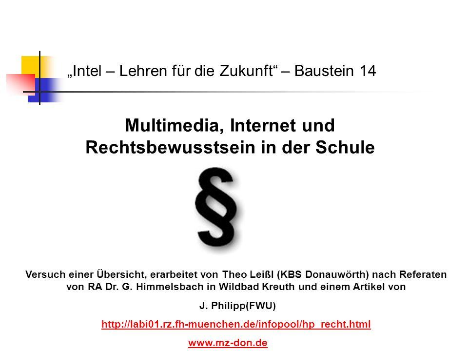Multimedia, Internet und Rechtsbewusstsein in der Schule