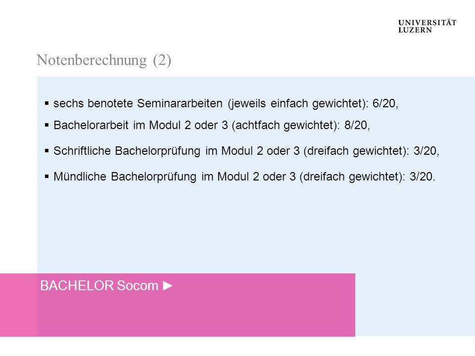Notenberechnung (2) BACHELOR Socom ►