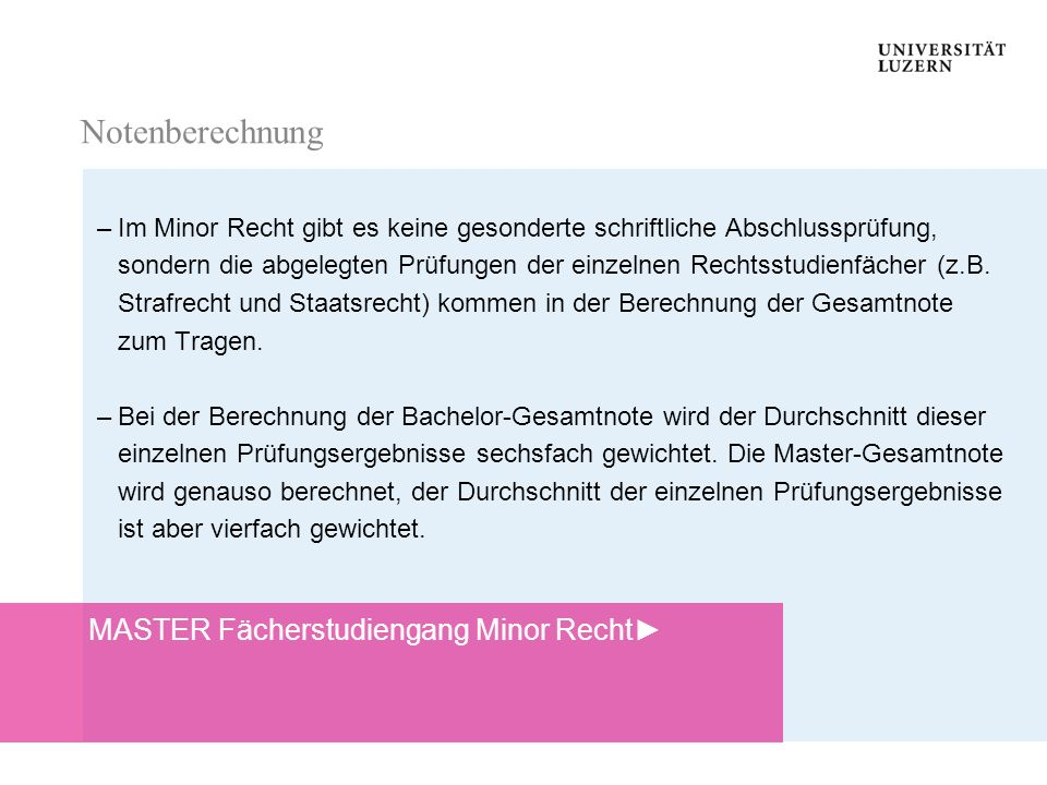 Notenberechnung MASTER Fächerstudiengang Minor Recht►