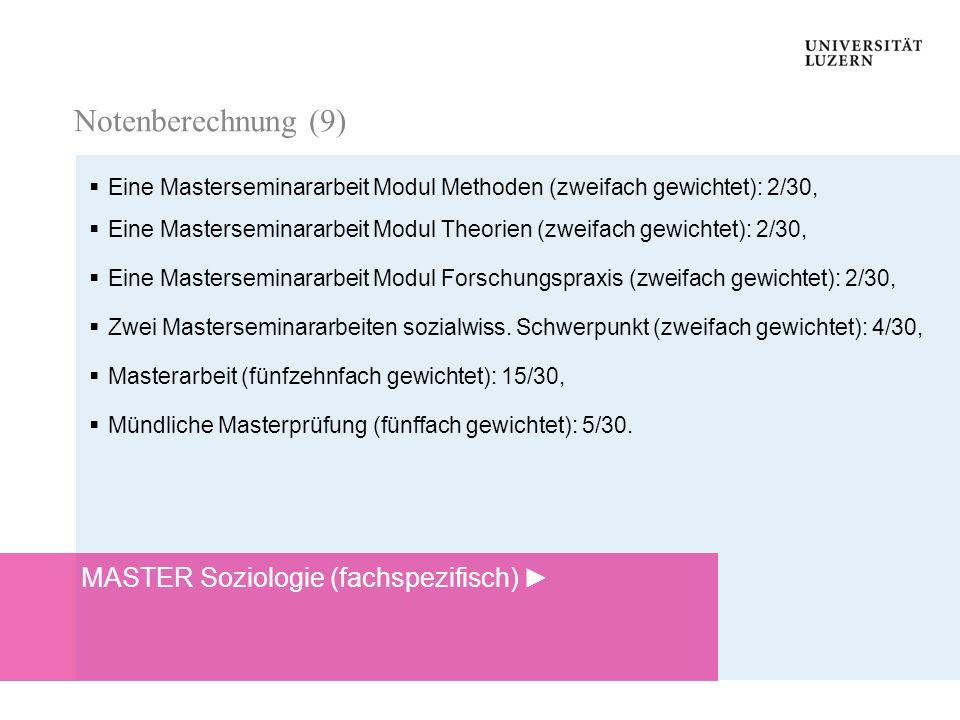 Notenberechnung (9) MASTER Soziologie (fachspezifisch) ►