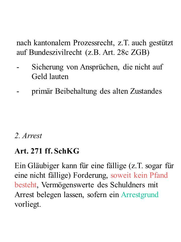 nach kantonalem Prozessrecht, z. T