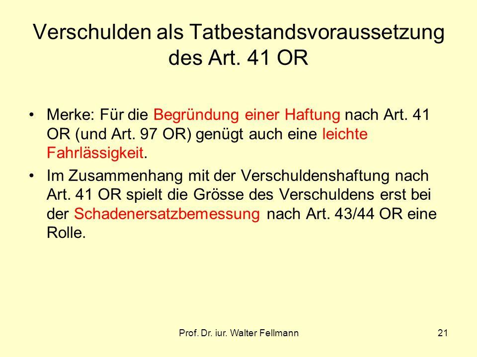 Verschulden als Tatbestandsvoraussetzung des Art. 41 OR