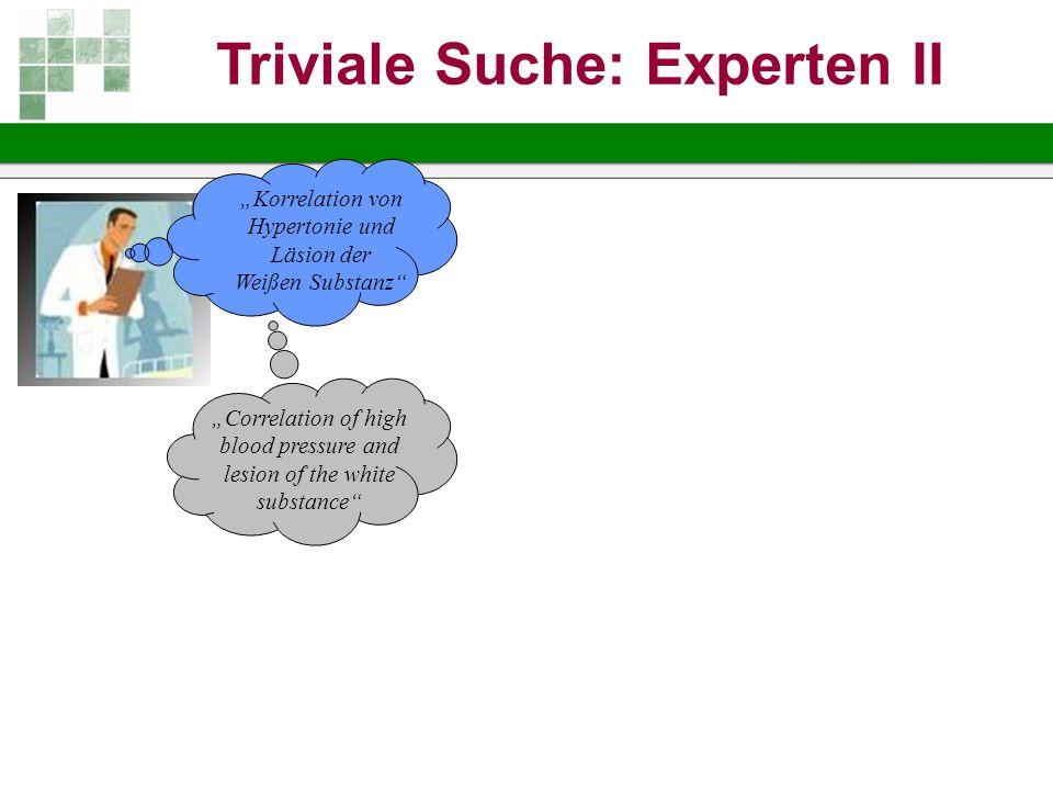Triviale Suche: Experten II
