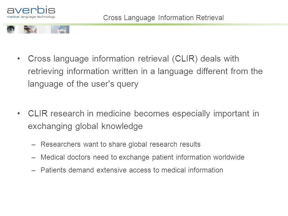 Cross Language Information Retrieval