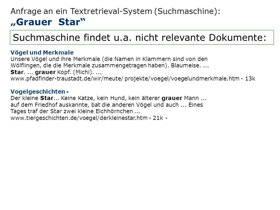 Suchmaschine findet u.a. nicht relevante Dokumente:
