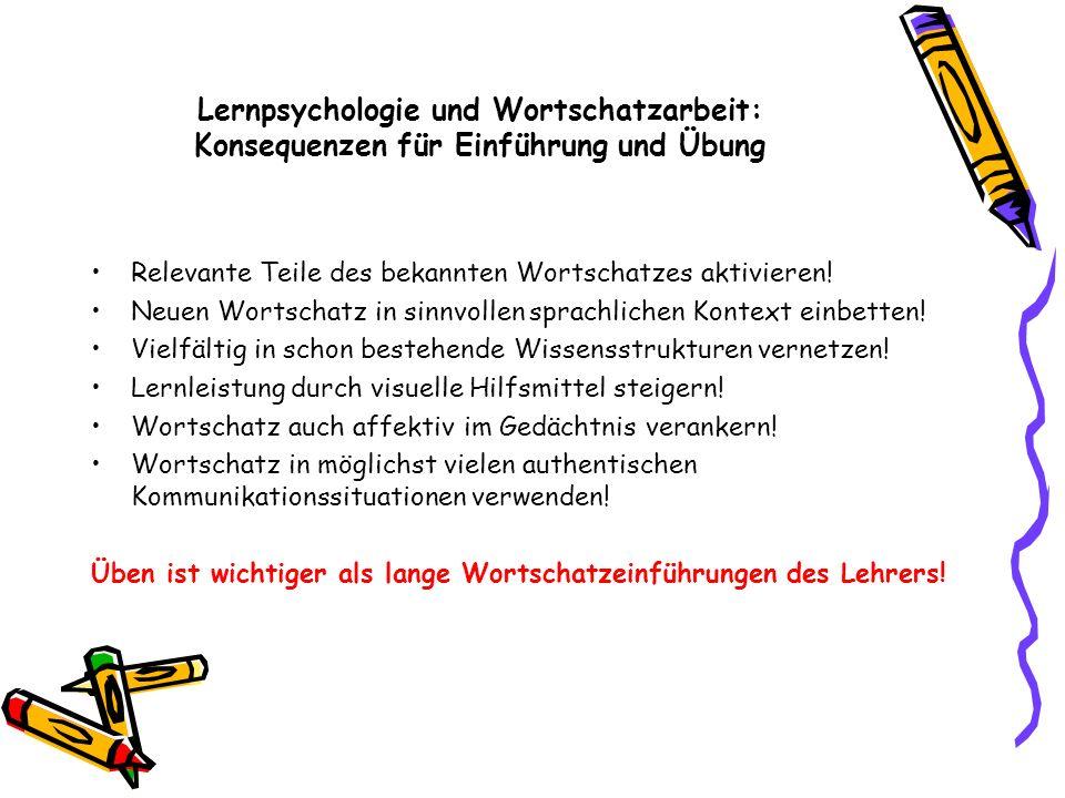 Lernpsychologie und Wortschatzarbeit: Konsequenzen für Einführung und Übung