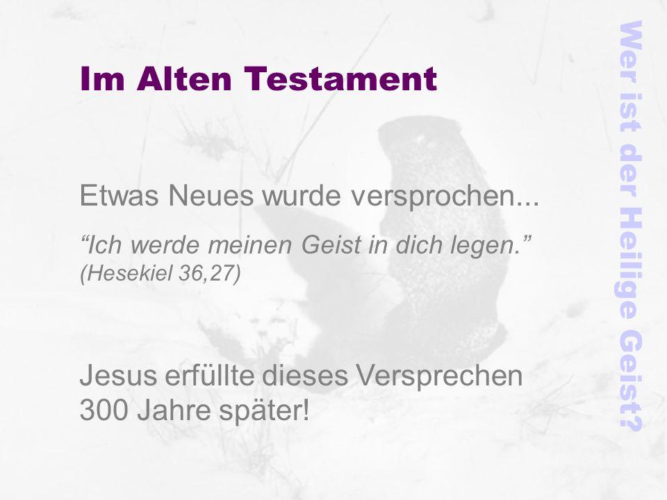 Im Alten Testament Wer ist der Heilige Geist