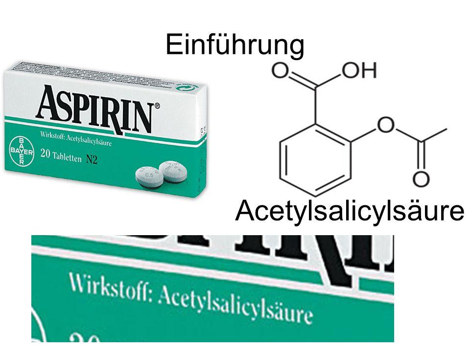 Einführung Acetylsalicylsäure