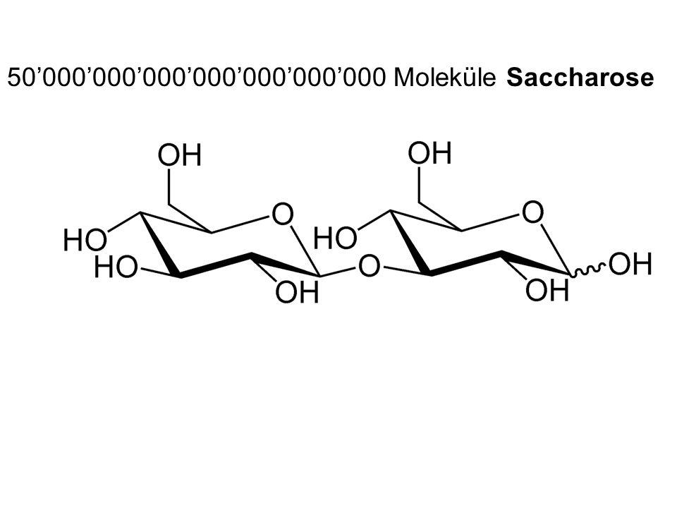 50'000'000'000'000'000'000'000 Moleküle Saccharose