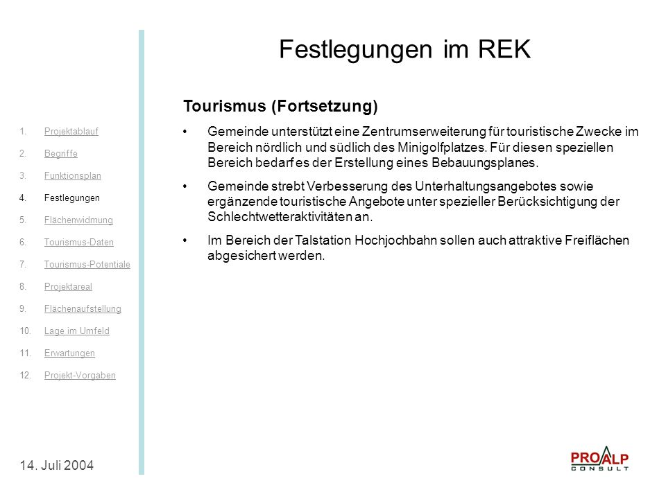Festlegungen im REK II Festlegungen im REK Tourismus (Fortsetzung)