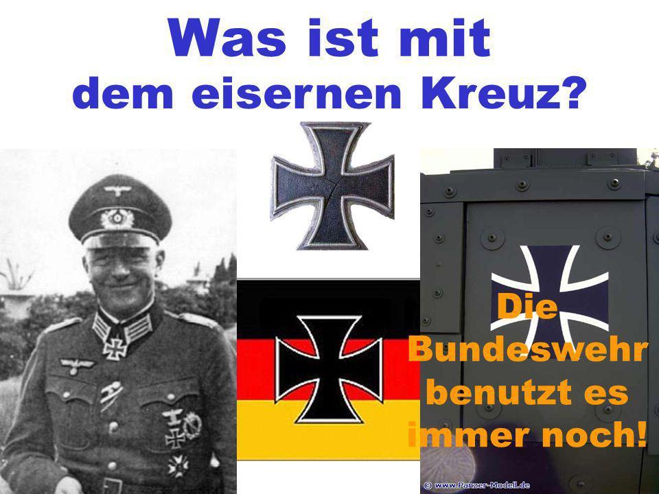 Die Bundeswehr benutzt es immer noch!