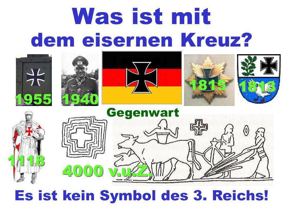 Es ist kein Symbol des 3. Reichs!