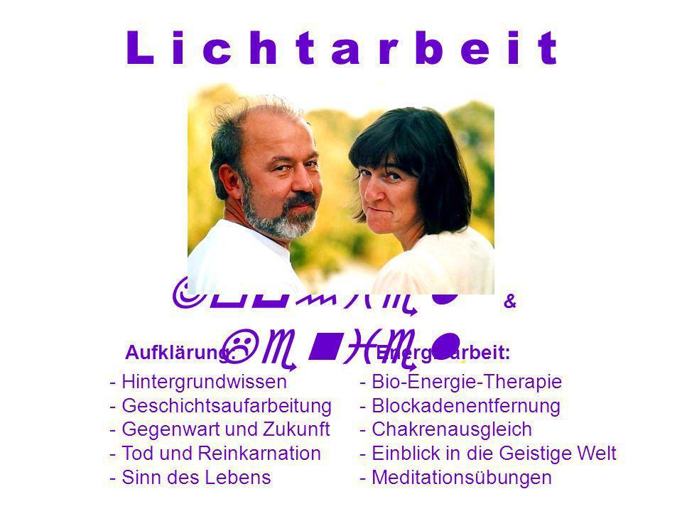 L i c h t a r b e i t Jophiel & Leniel . Aufklärung: Energiearbeit: