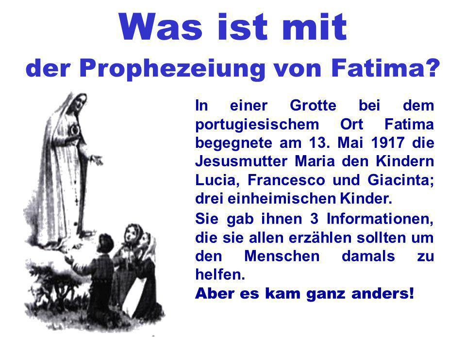 der Prophezeiung von Fatima