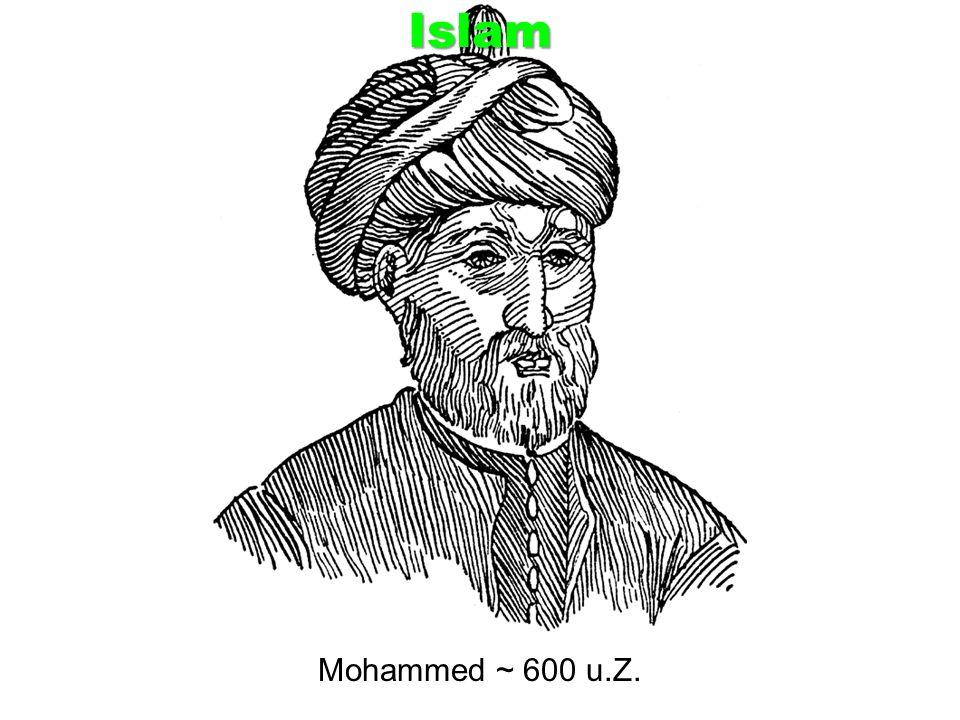 Islam Mohammed ~ 600 u.Z.