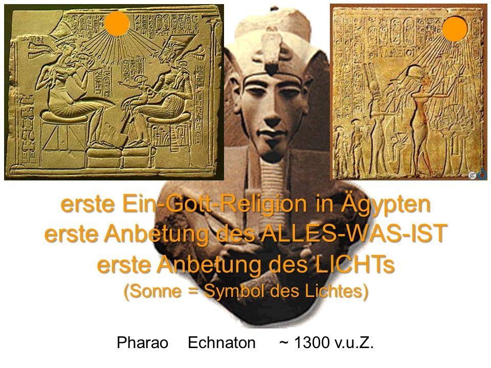 l l erste Ein-Gott-Religion in Ägypten