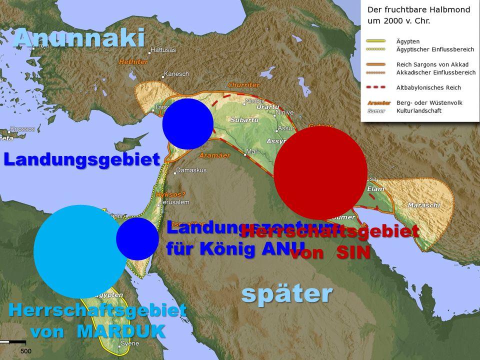 l l l l Anunnaki später Landungsgebiet Landungszentrum