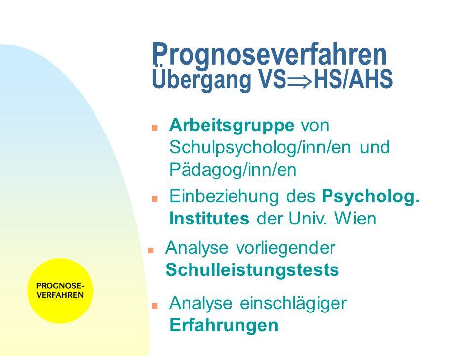 Prognoseverfahren Übergang VSHS/AHS