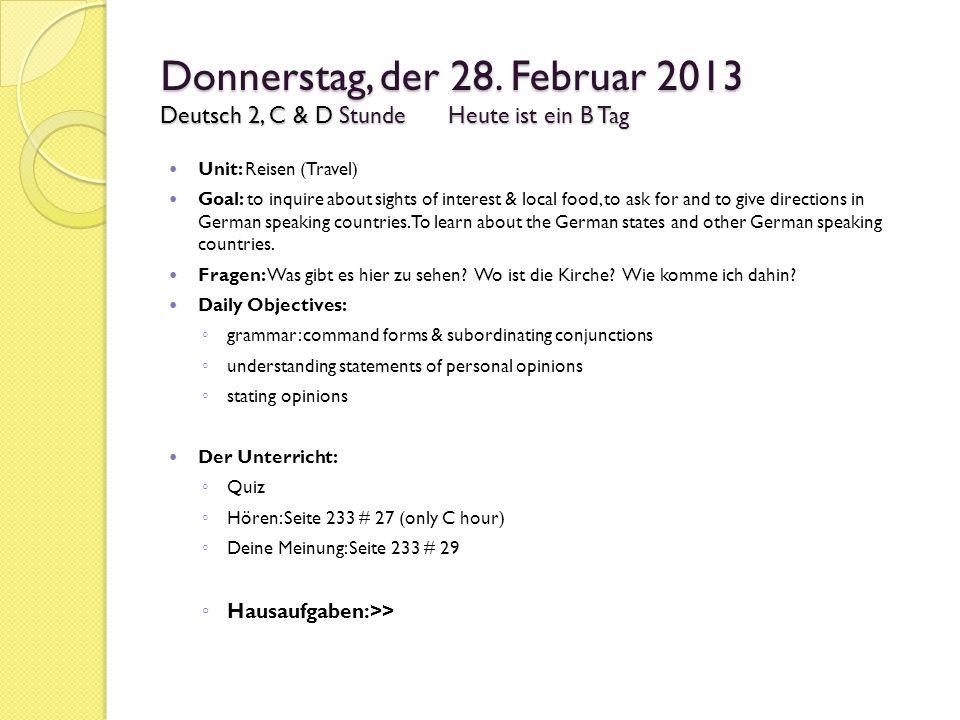 Donnerstag, der 28. Februar 2013 Deutsch 2, C & D Stunde