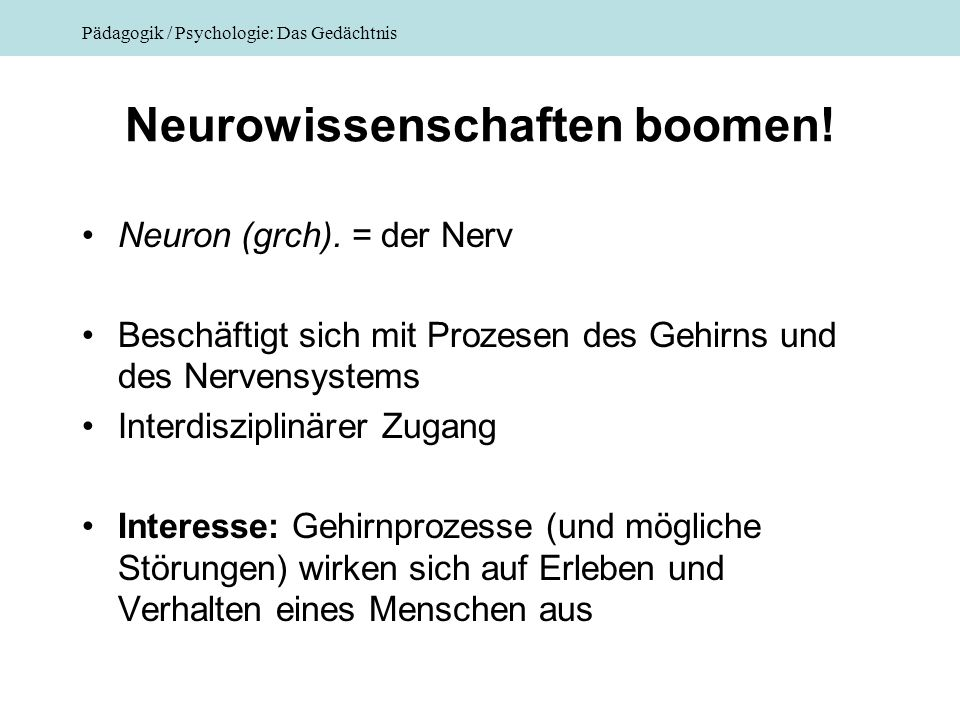 Neurowissenschaften boomen!