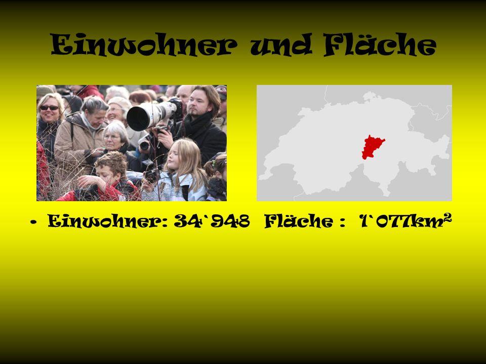 Einwohner und Fläche Einwohner: 34`948 Fläche : 1`077km2