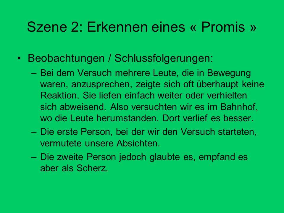 Szene 2: Erkennen eines « Promis »