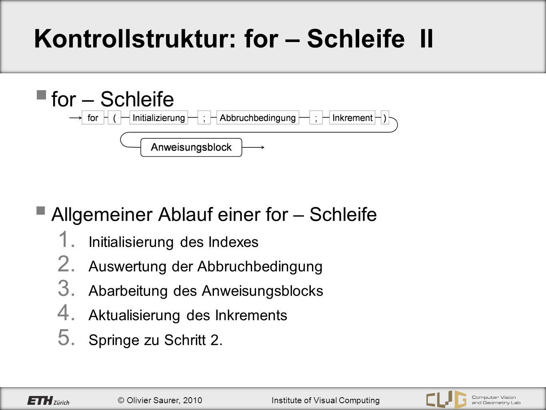 Kontrollstruktur: for – Schleife II