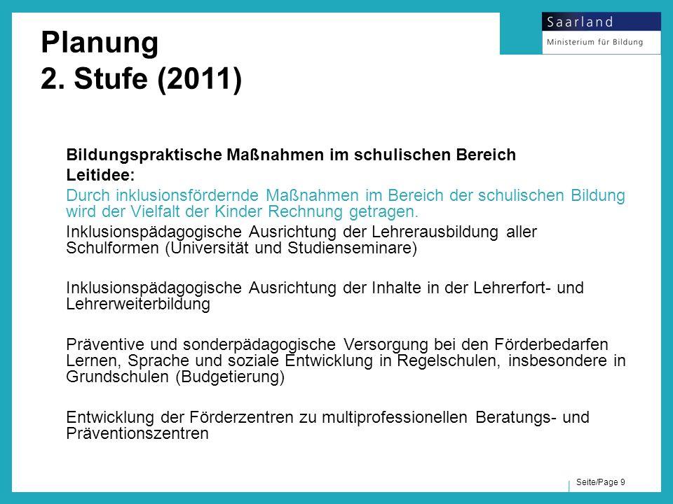 Planung 2. Stufe (2011) Bildungspraktische Maßnahmen im schulischen Bereich. Leitidee: