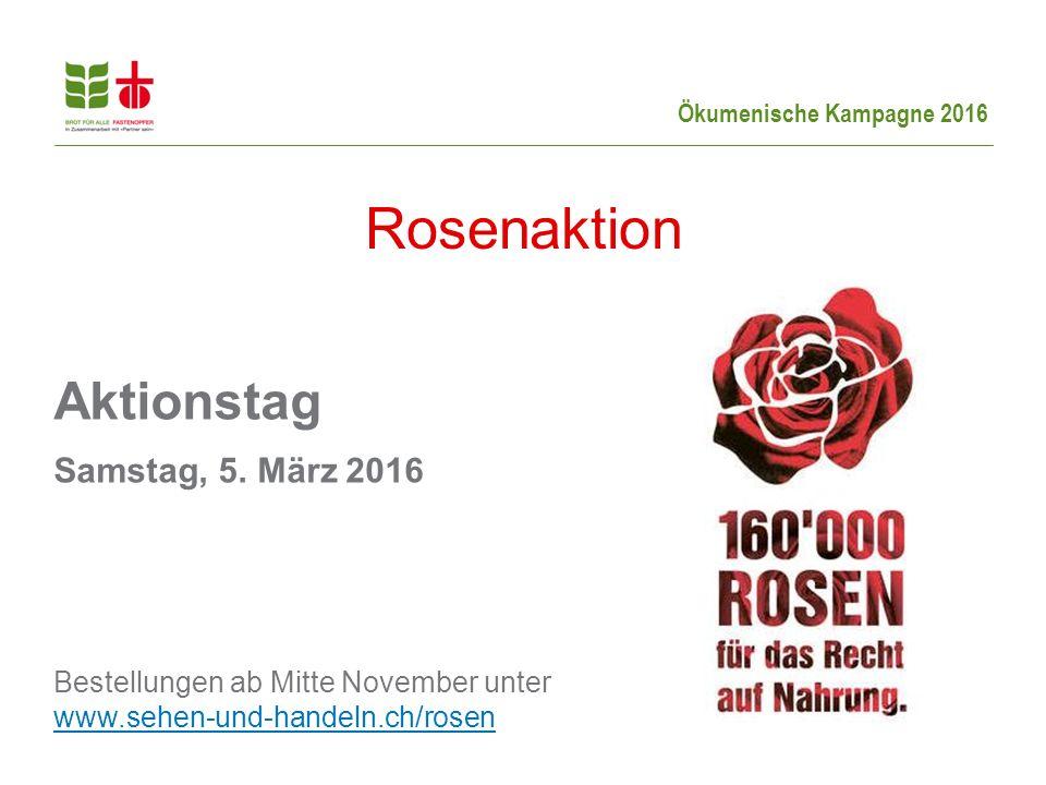 Rosenaktion Aktionstag Samstag, 5. März 2016