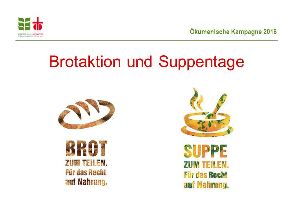Brotaktion und Suppentage