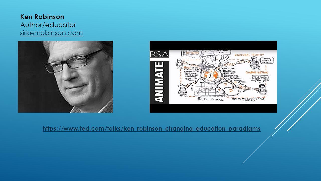 Ken Robinson Author/educator sirkenrobinson.com