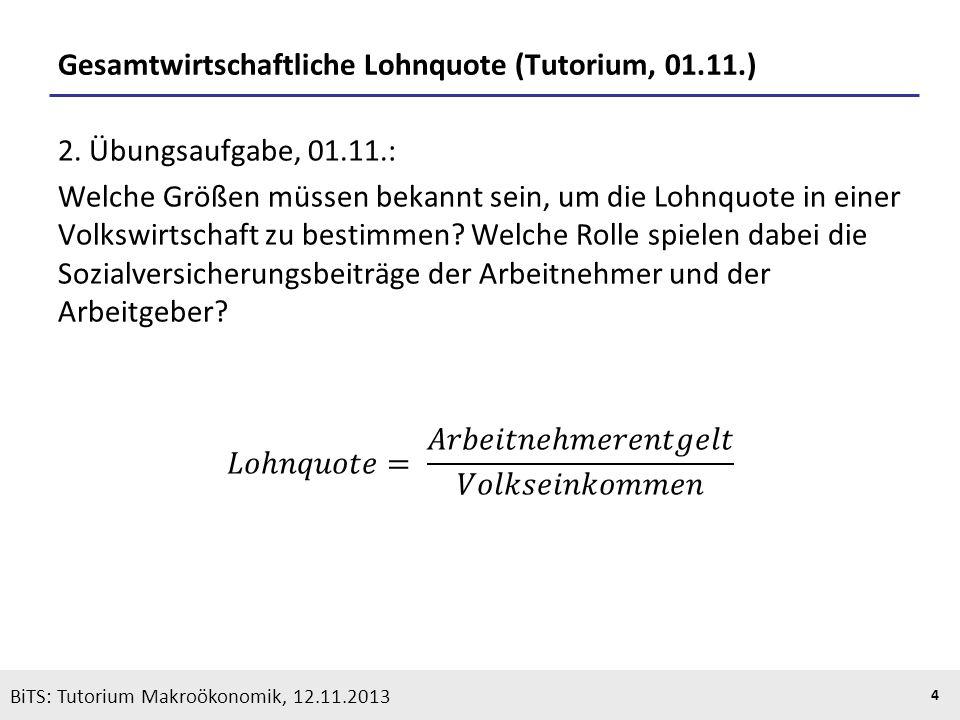 Gesamtwirtschaftliche Lohnquote (Tutorium, 01.11.)
