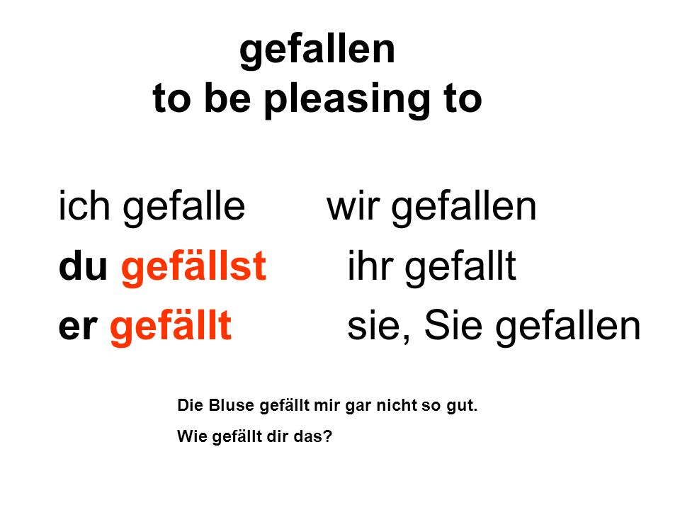 gefallen to be pleasing to