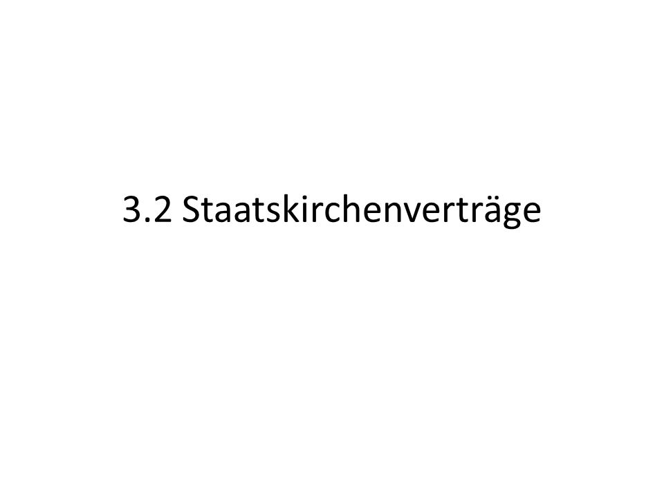 3.2 Staatskirchenverträge