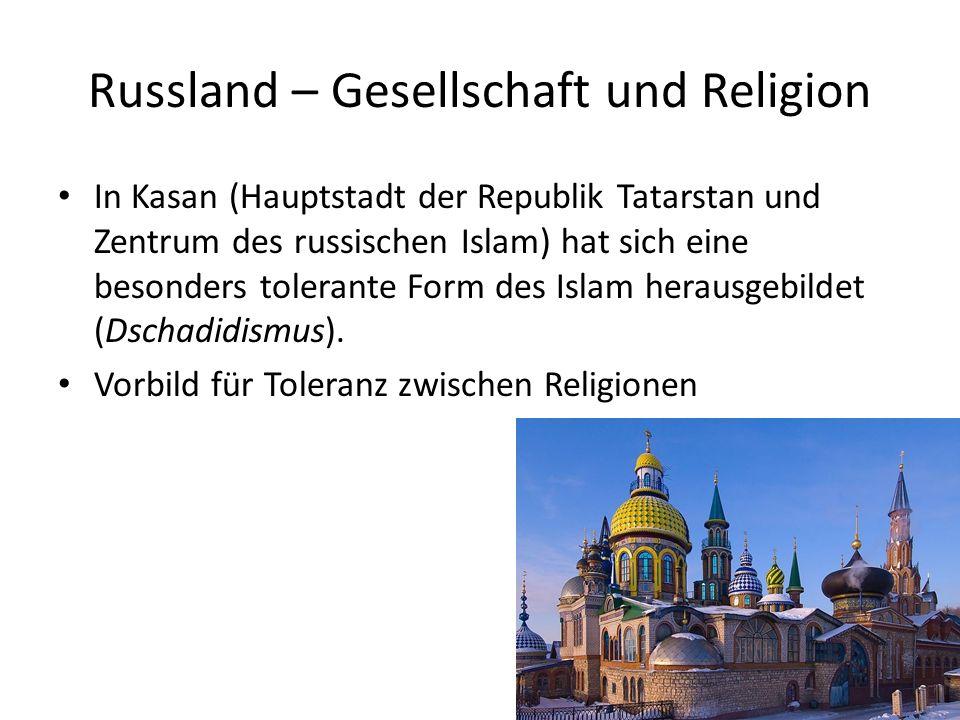 Russland – Gesellschaft und Religion