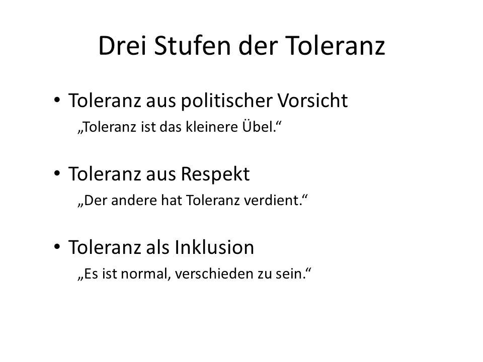 Drei Stufen der Toleranz