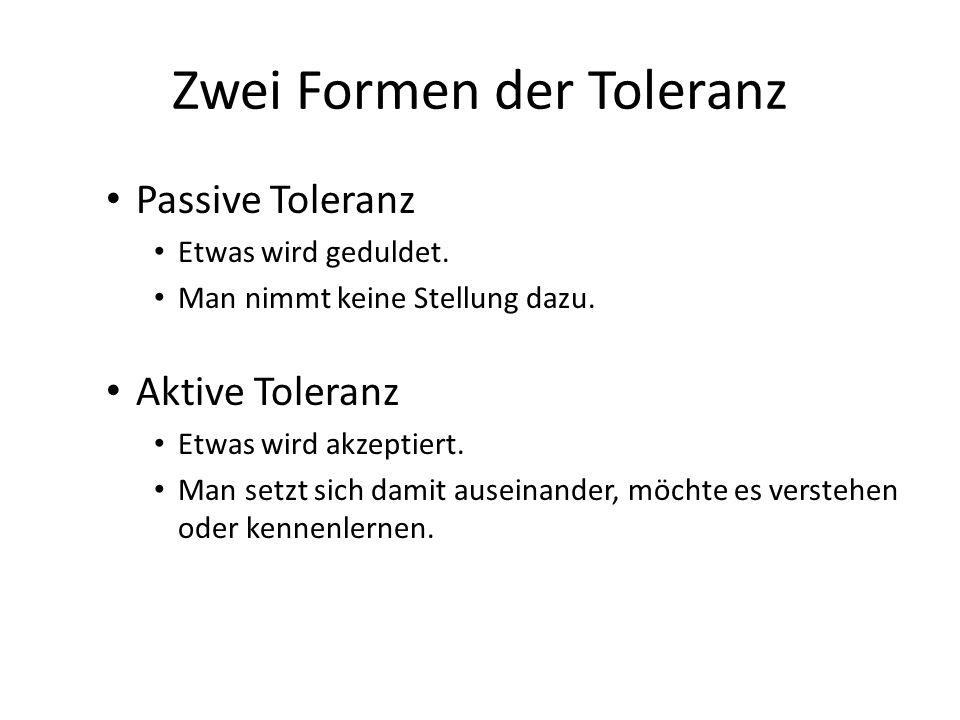Zwei Formen der Toleranz
