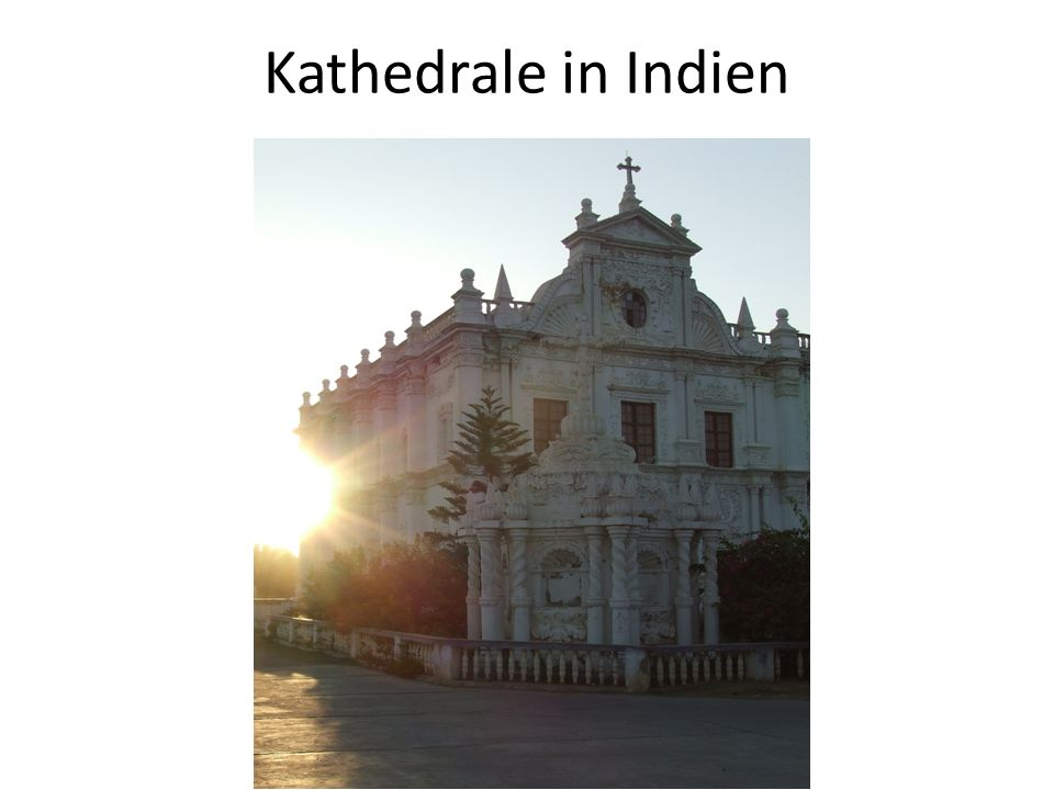 Kathedrale in Indien