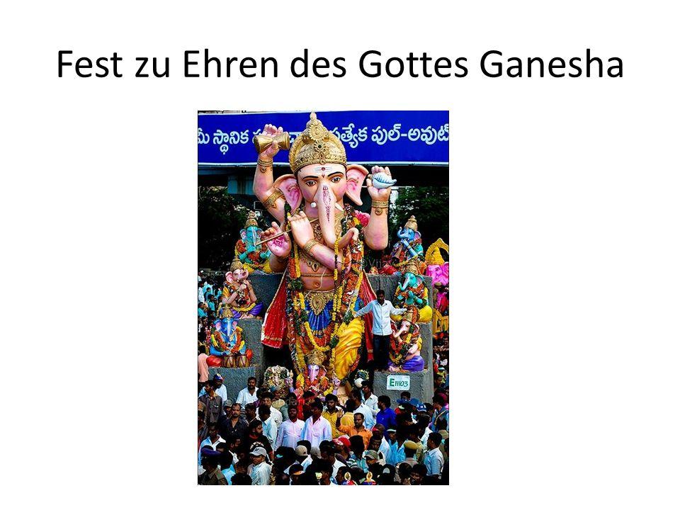 Fest zu Ehren des Gottes Ganesha