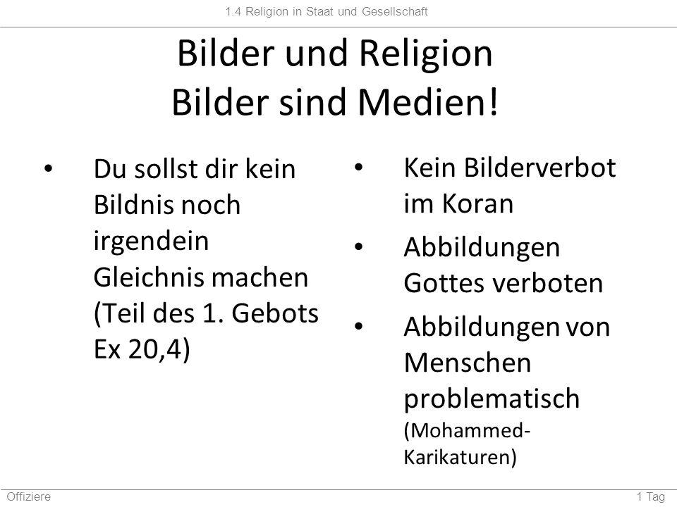 Bilder und Religion Bilder sind Medien!