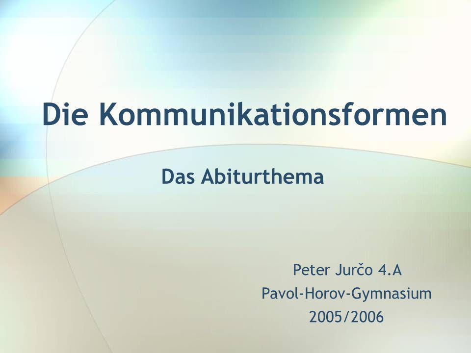 Die Kommunikationsformen
