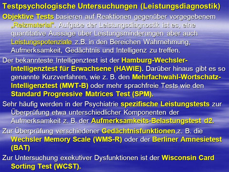 Testpsychologische Untersuchungen (Leistungsdiagnostik)