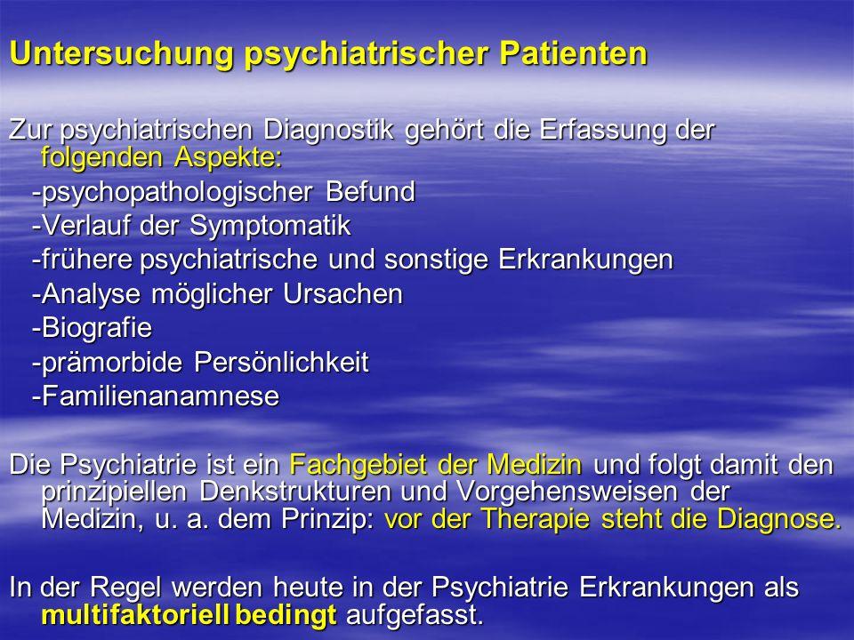 Untersuchung psychiatrischer Patienten