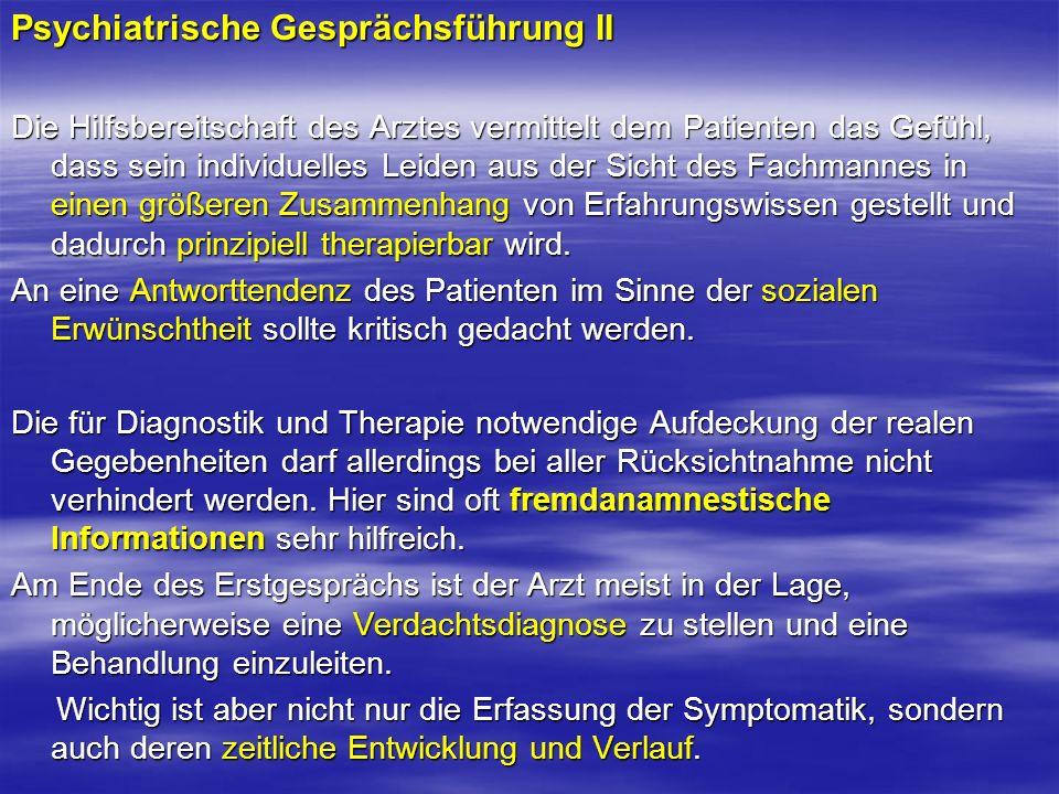 Psychiatrische Gesprächsführung II