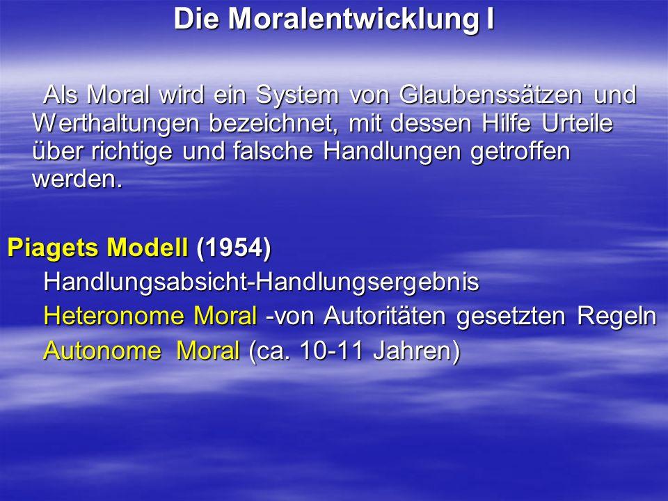 Die Moralentwicklung I