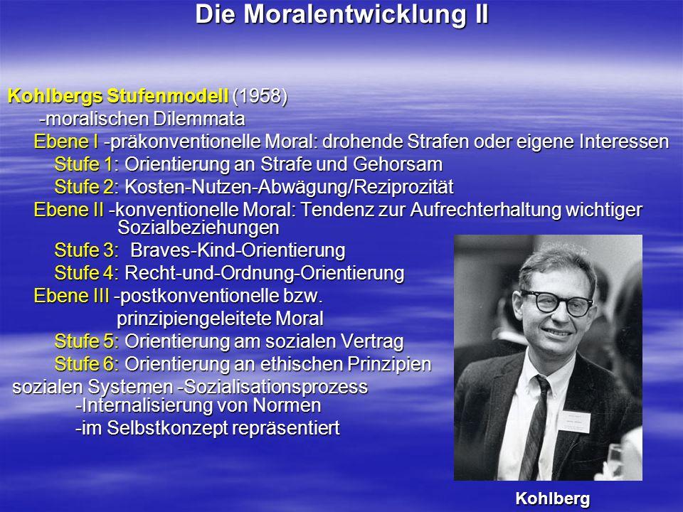 Die Moralentwicklung II
